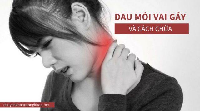 Đau mỏi vai gáy gây ra nhiều khó chịu cho bệnh nhân