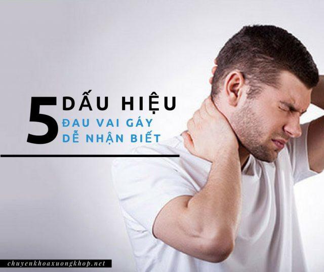 5 dấu hiệu đau vai gáy dễ nhận biết và cần chú ý thăm khám sớm