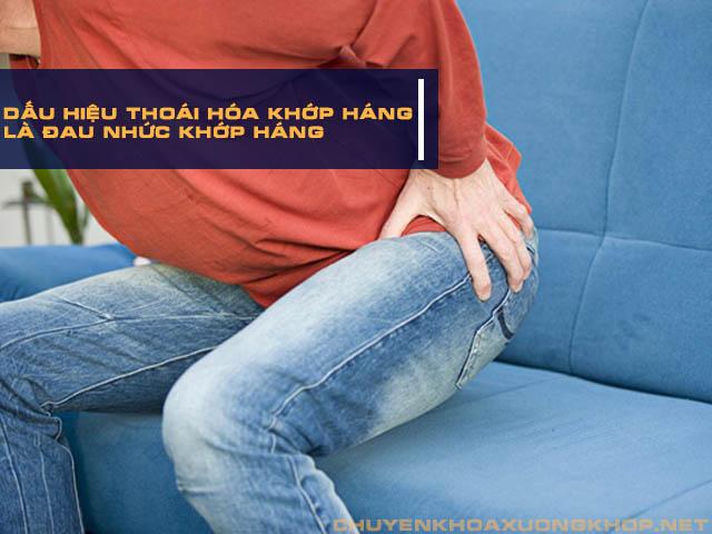 Đau nhức - Biểu hiện dễ nhận biết của bệnh thoái hóa khớp háng.