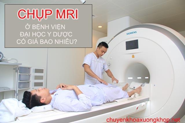 Chụp MRI ở bệnh viện Đại học Y Dược