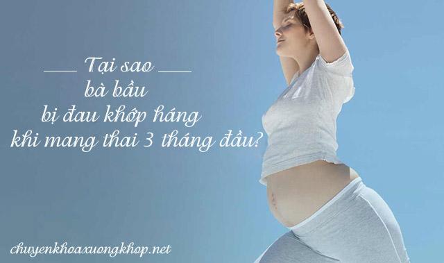 Đau khớp háng khi mang thai 3 tháng đầu - bà bầu bị đau háng bên phải