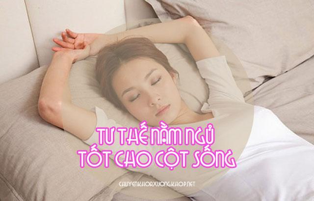 Những tư thế nằm ngủ tốt cho cột sống