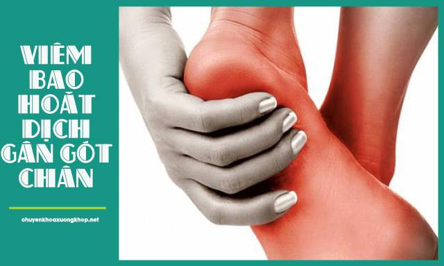 Viêm bao hoạt dịch gân gót chân